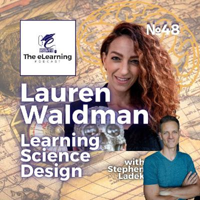 Sailing the waters of Learning Science Design with 'Learning Pirate' Lauren Waldman