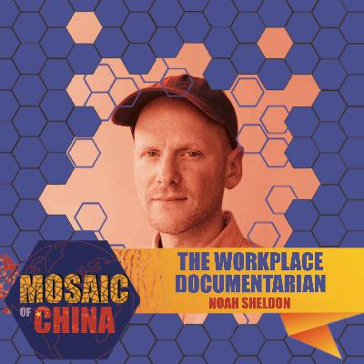 The Workplace Documentarian (Noah Sheldon, Filmmaker)
