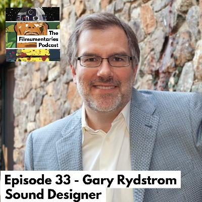 Gary Rydstrom - Oscar Winning Sound Designer - Jurassic Park, T2, Saving Private Ryan