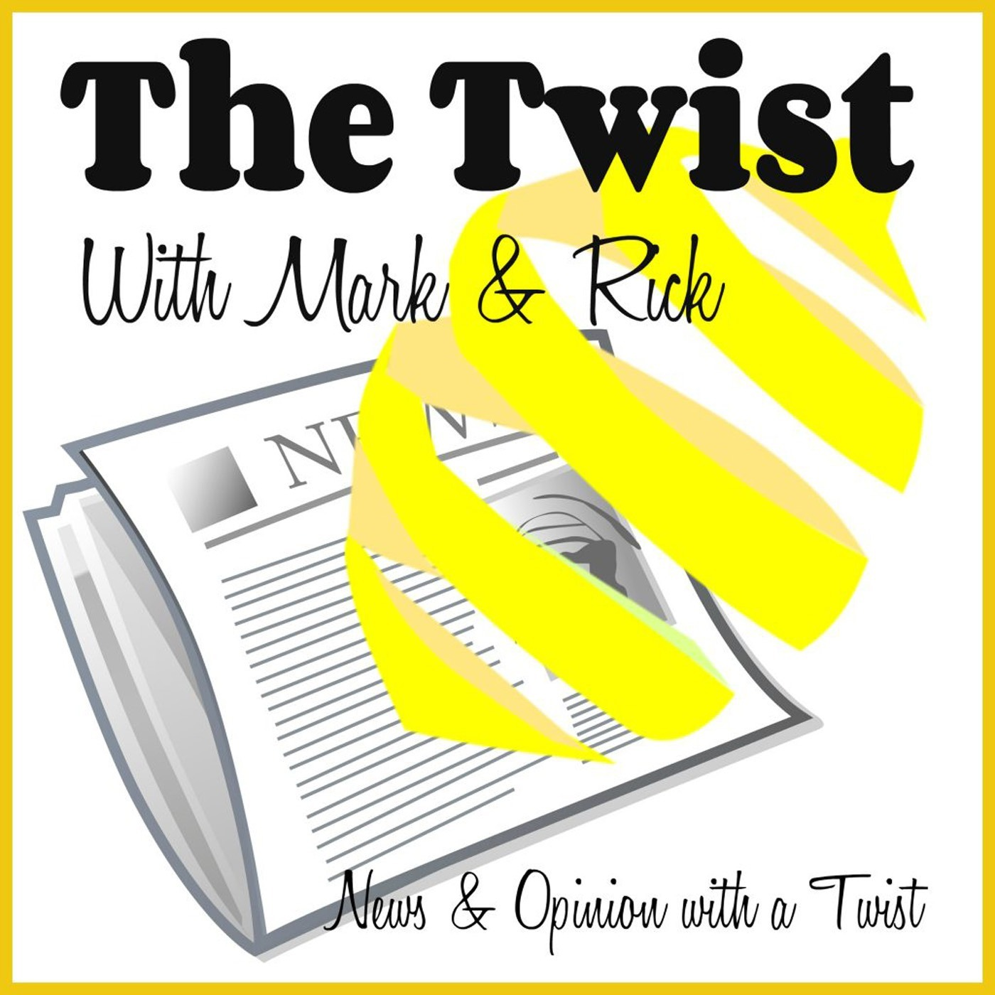 The Twist Podcast #93: Messing with Texas, We Heart #AOC, Let's Play Yes or No, and the Week in Headlines
