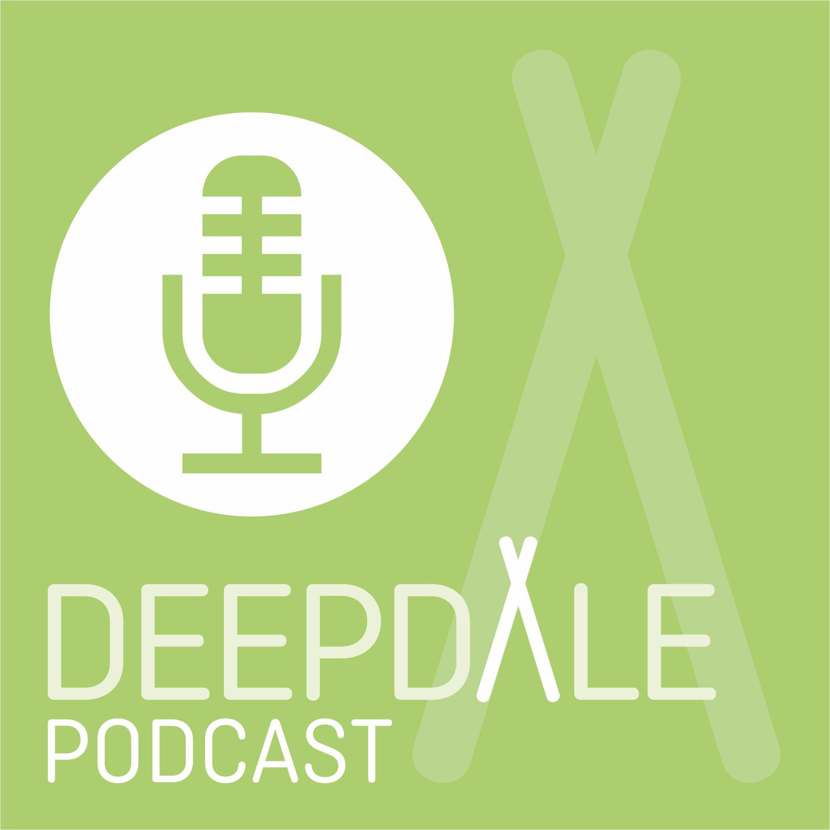 Deepdale Podcast - August 2019