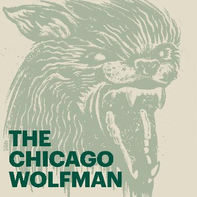 The Chicago Wolfman