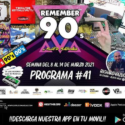 #41 Remember 90s Radio Show by Floid Maicas