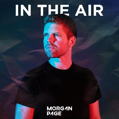 Morgan Page - In The Air - Episode 574