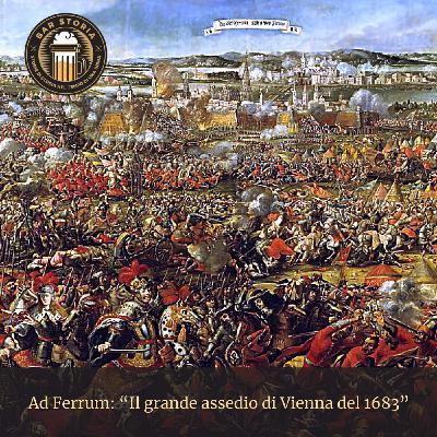 Ad Ferrum - L'assedio di Vienna del 1683