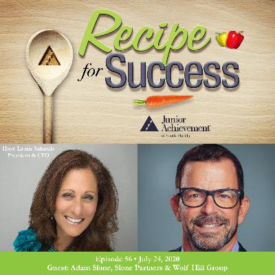 Recipe for Success with Guest Adam Slone, Slone Partners & Wolf Hill Group