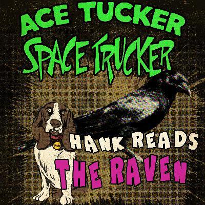 Hank Reads The Raven