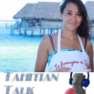 #12 Juliet Lamy - La fromagère de Tahiti