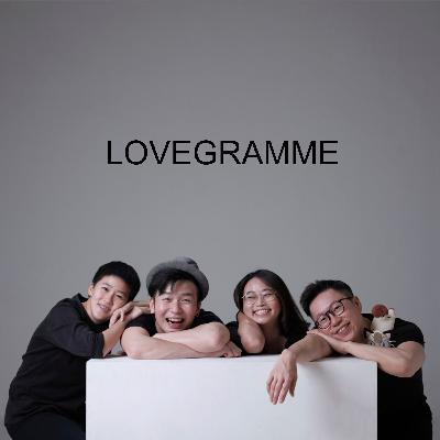 Ep #52 - Lovegramme