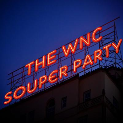 """""""UFO's Are Real!!! Bigfoot Exists!!! Atlantis Found!!! (and the Last Ride of the WNC Souper Party)"""""""