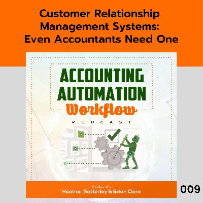 Customer Relationship Management Systems: Even Accountants Need One