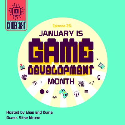 EP25: 2019 in Review + January is Game Development Month