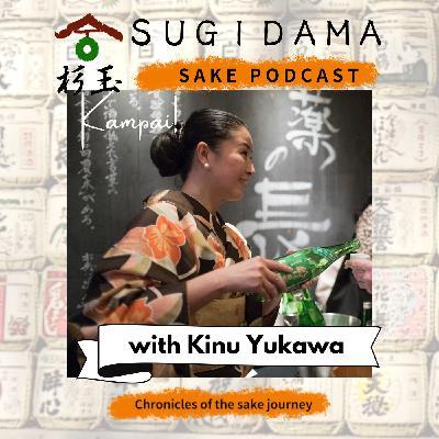 Sake, mirin and other animals (Interview with Kinu Yukawa)