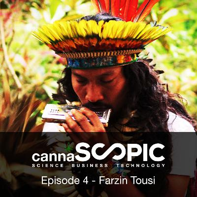 Cannascopic Ep 4 - Farzin Toussi: Director of the 'Medicine' documentary  talks Ayahuasca.