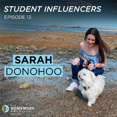 Sarah Donohoo on Adjusting to Change, Growing Up, and Embracing Culture | Student Influencers EP 13