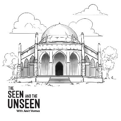 Ep 172: The Many Cities of Delhi
