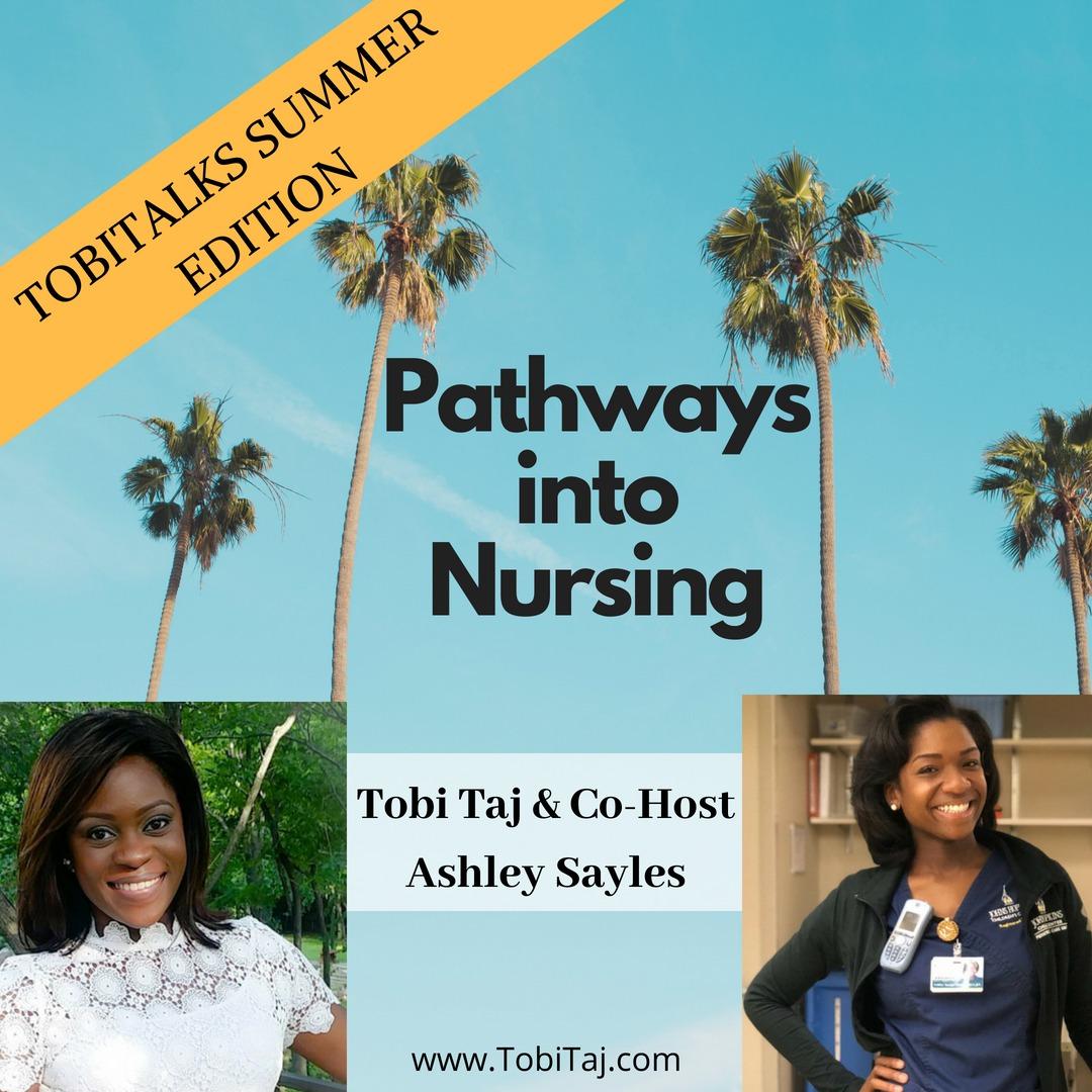 Pathways into Nursing -Episode 012