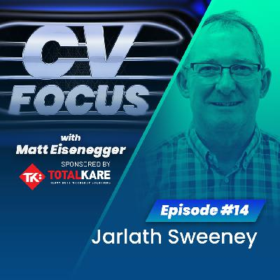 14: CV Focus episode 14 - Jarlath Sweeney