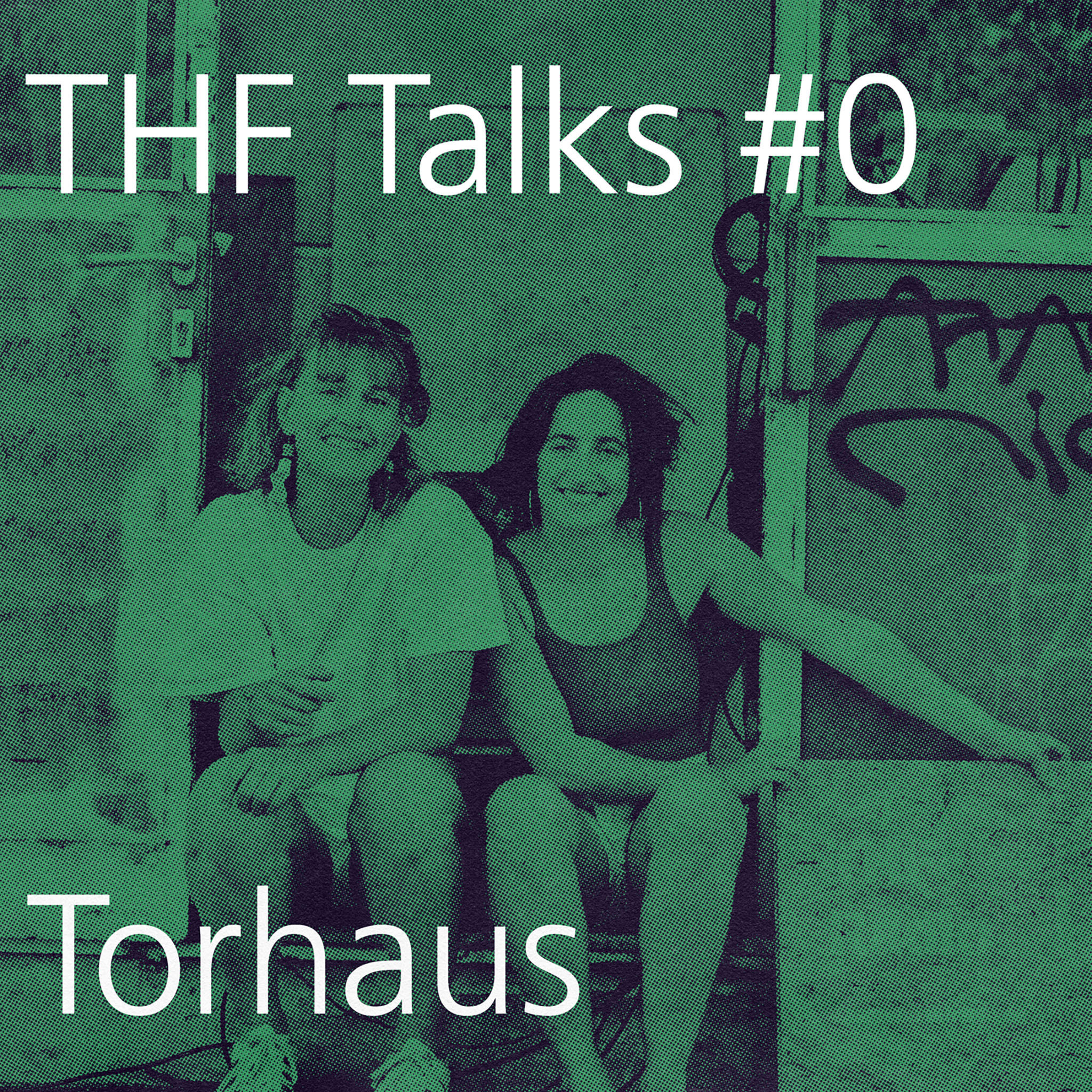 THF Talks #0 Torhaus