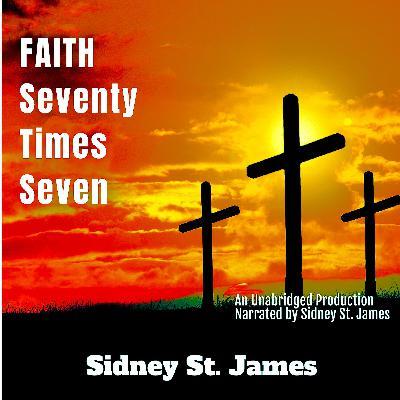 Episode 15: The Long Road to Forgiveness - Faith - Seventy Times Seven
