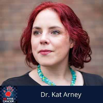 Combating The Perceptions Of What Is Cancer And Why Do People Get Cancer, With Guest Kat Arney