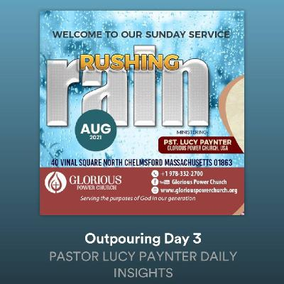 Outpouring Day 3