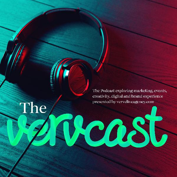 Vervcast Ep 2 - Brand Activations at Music Festivals