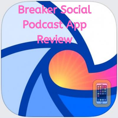 Ep.84 Breaker Public Beta Android Application Review