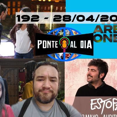 Hacia la nueva normalidad   Ponte al día 192 (28/04/20)