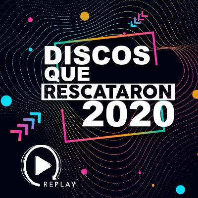 T1-023.- Especial - Los Discos Que Rescataron 2020 - Segunda Parte