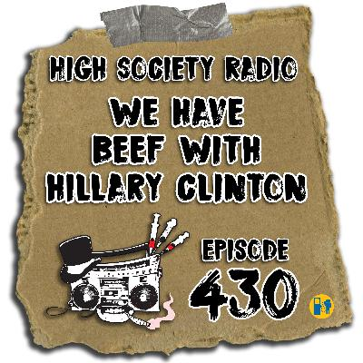 HSR 10/01/20 We Have Beef With Hillary Clinton (+ Notes of A Goon Episode 001)