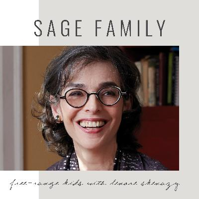 52: Free-Range Kids with Lenore Skenazy