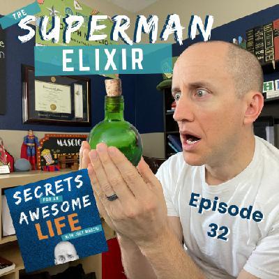 The Superman Elixir