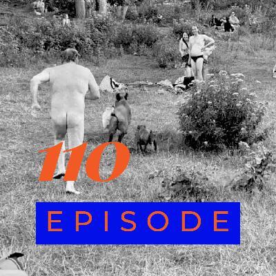 110: Lockdown diaries, Nudist pig chaser