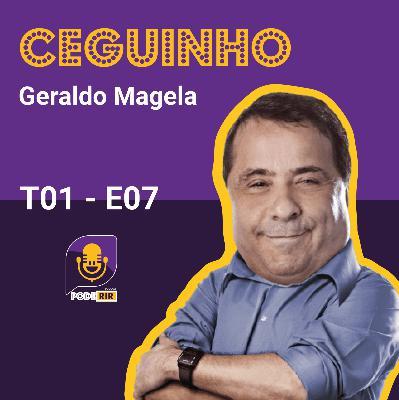 7: Pode Rir com Geraldo Magela.
