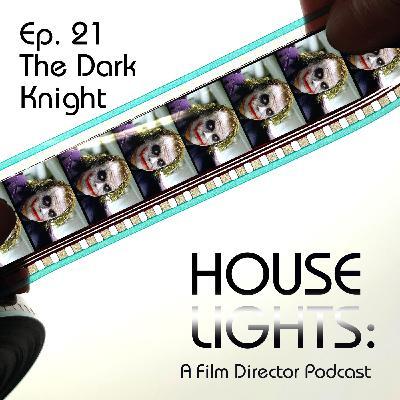 House of Nolan - 21 - The Dark Knight