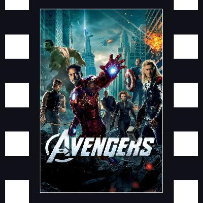 The Avengers - Phase One Finale and Retrospective with ShatterCast