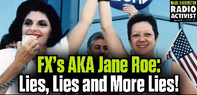 Lies, Lies, and more Lies: FX's AKA Jane Roe is revisionist history – Interview with Fr. Frank Pavone | Mark Harrington Show | 5-21-20