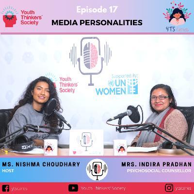 Episode 17 - Media Personalities