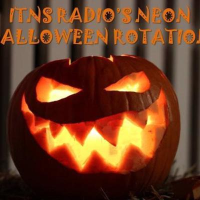 ITNS Radio's Neon Halloween Rotation