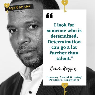 Carvin Haggins - Keys To The Producing Game