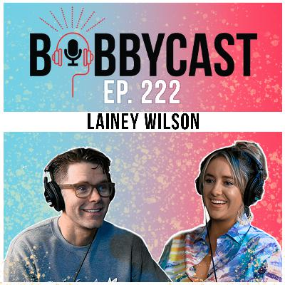 #222 - Lainey Wilson on writing with Luke Combs + Performing as 'Hannah Montana' + Living in a Camper for 3 Years + Biggest Rock and Roll Hall of Fame Snubs