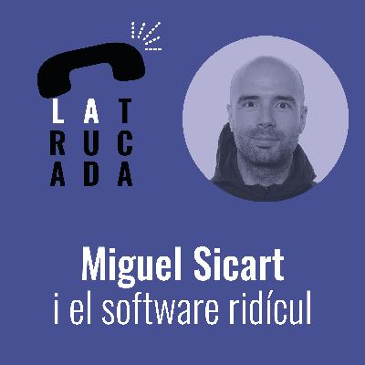 Miguel Sicart i el software ridícul
