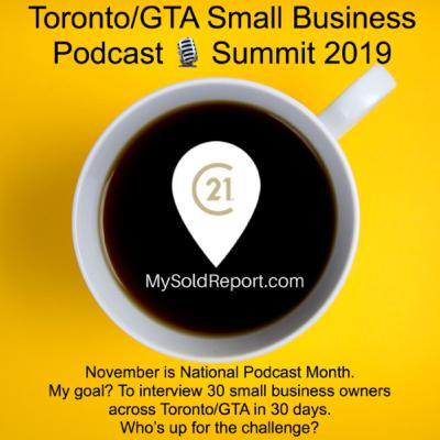 Episode 150: Major Announcement 🔊. The 1st Annual Toronto/GTA Small Business Podcast Summit.