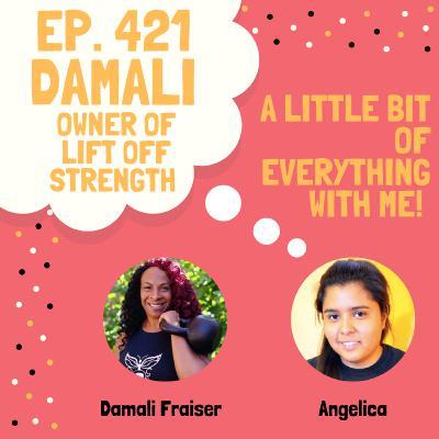 Damali Fraiser - Owner of Lift Off Strength & Wellness