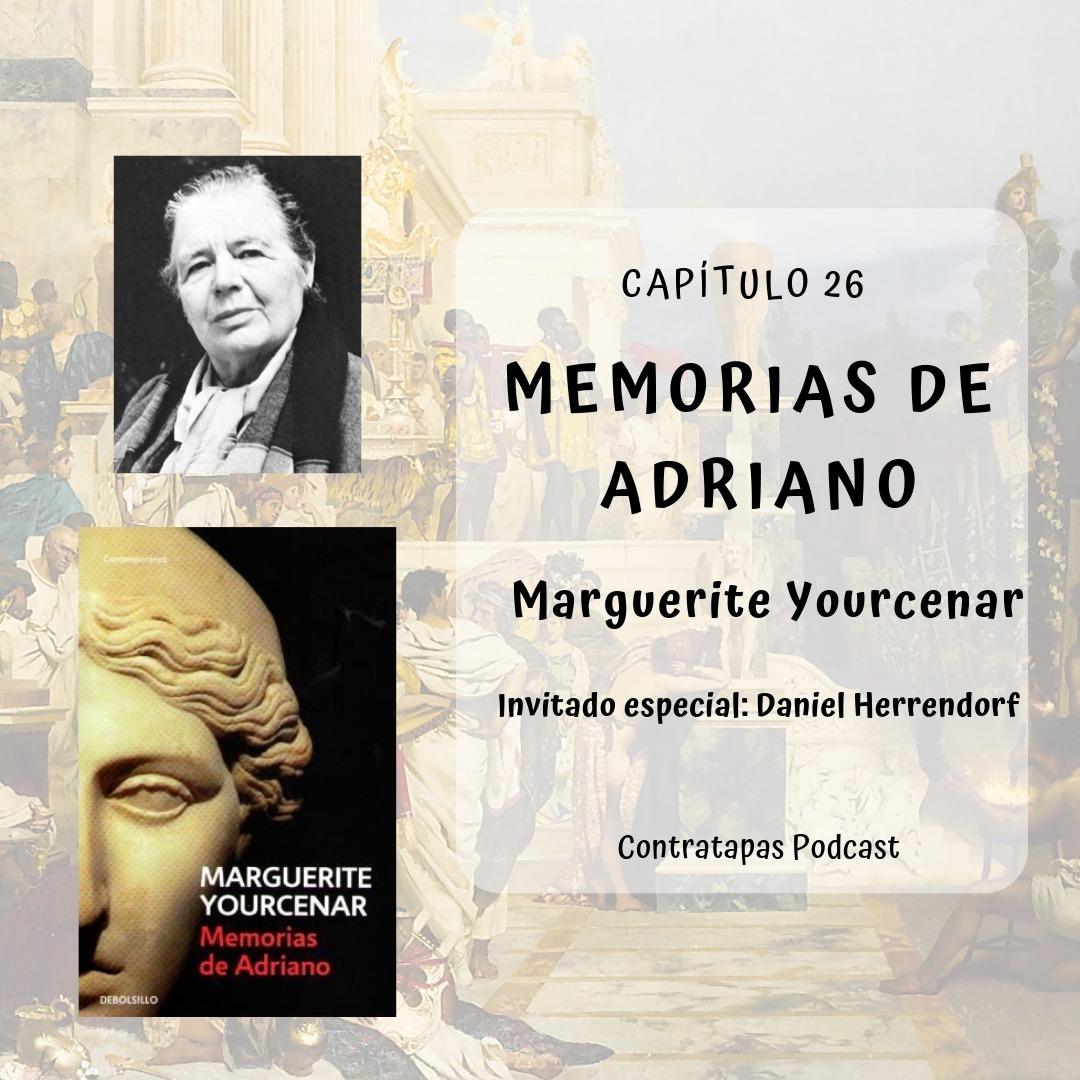 26. Memorias de Adriano · Marguerite Yourcenar