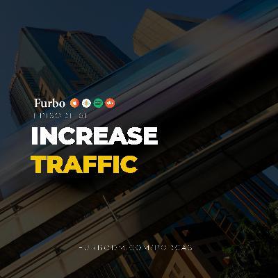 E61: Increase Traffic | معرفی کانالهای ورودی بازدیدکننده برای محتوا و افزایش مخاطب