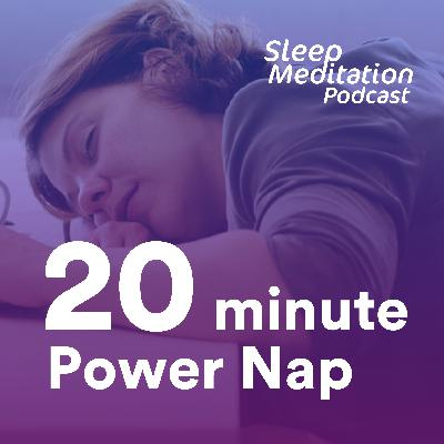Power Nap: 20-minute - Are you getting enough sleep at night?