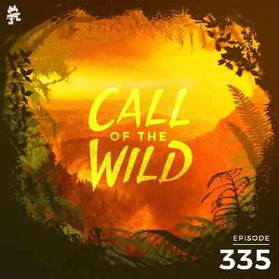 335 - Monstercat: Call of the Wild (New Beginnings)