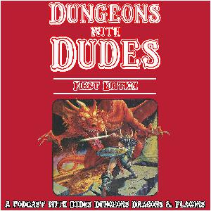 Dungeons With Dudes 034 - Cave Conundrum (Part III) - The Secret Technique